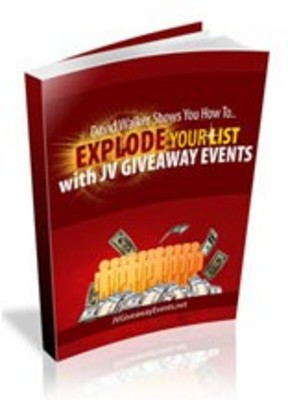 Product picture Explode Your List With JV Giveaway Events
