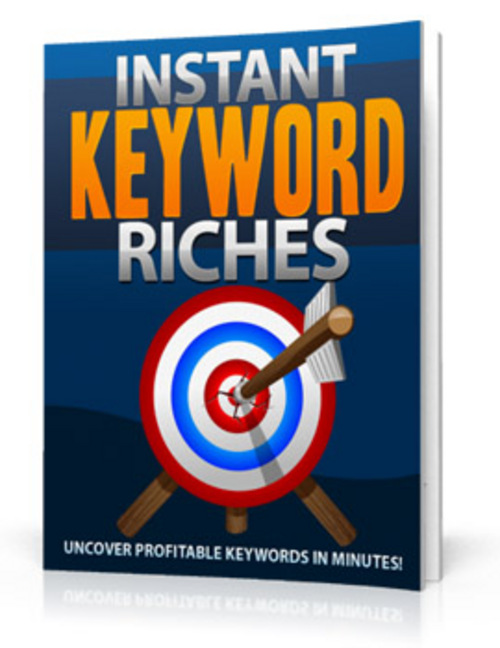 Product picture Instant Keyword Riches